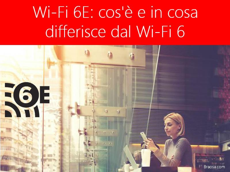Wi-Fi 6E: cos'è e in cosa differisce dal Wi-Fi 6?