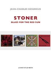Jean-Charles Desgroux - Stoner-Blues For The Red Sun | Review
