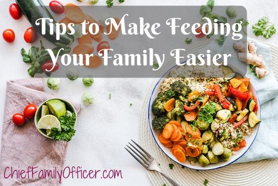 Tips to Make Feeding Your Family Easier