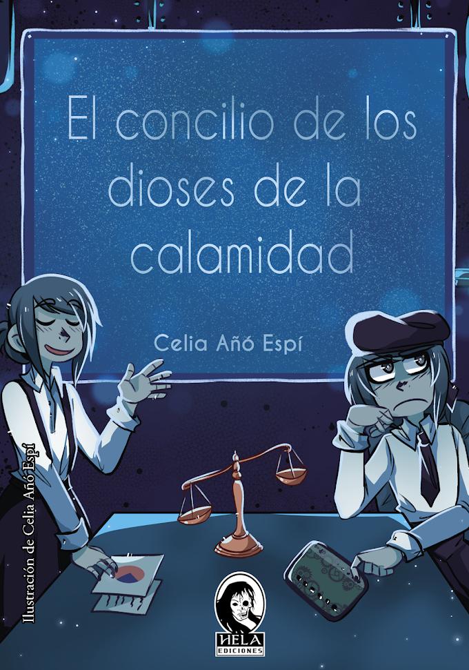 RESEÑA: El concilio de los dioses de la calamidad - Celia Añó