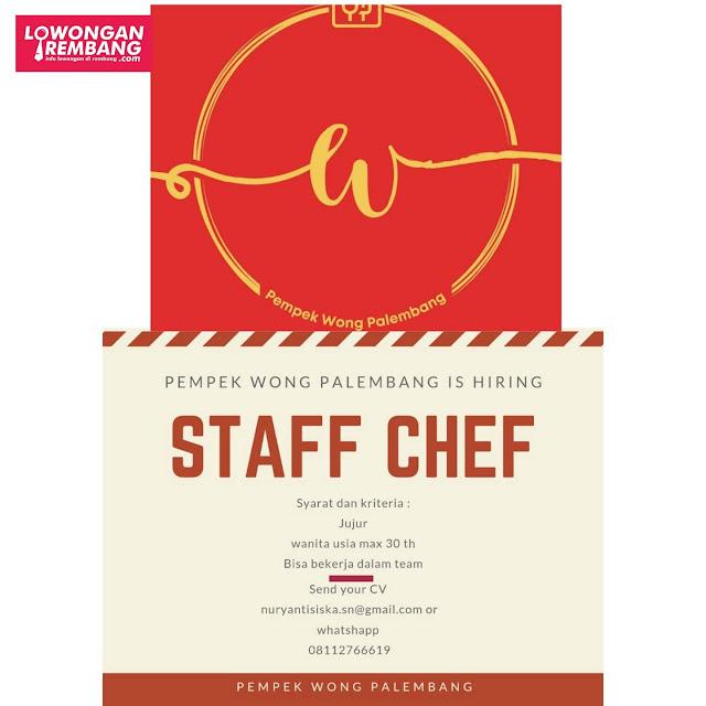 Lowongan Kerja Staff Chef Pempek Wong Palembang Tanpa Syarat Pendidikan