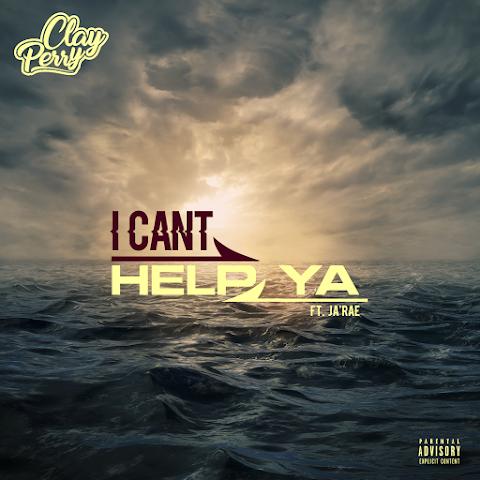 Clay Perry (@ClayPerryMusic) - I Can't Help Ya