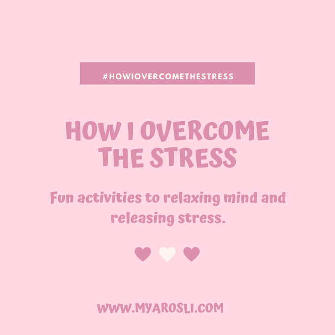 How I Overcome the Stress