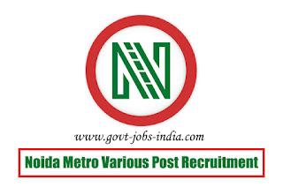 Noida Metro Various Post Recruitment