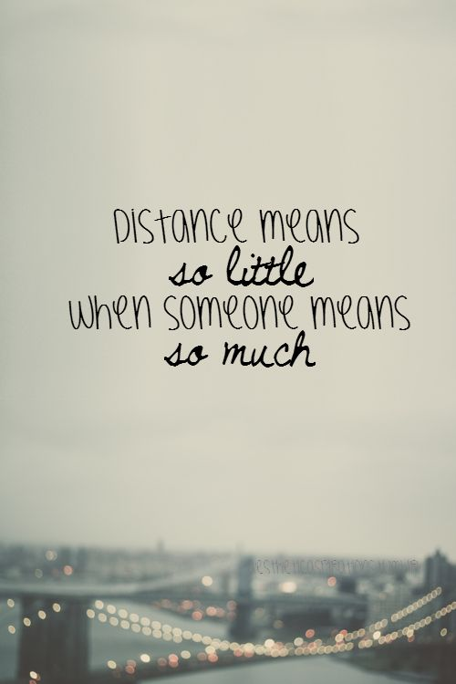 Distance makes