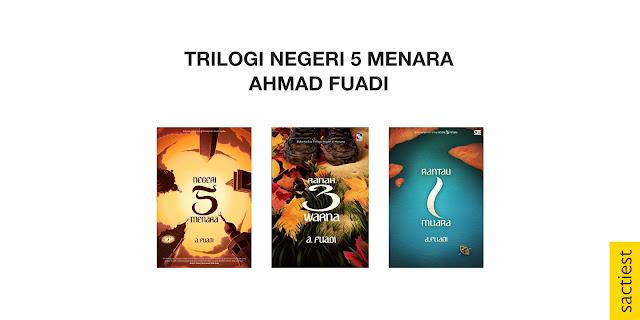Trilogi Negeri 5 Menara karya Ahmad Fuadi