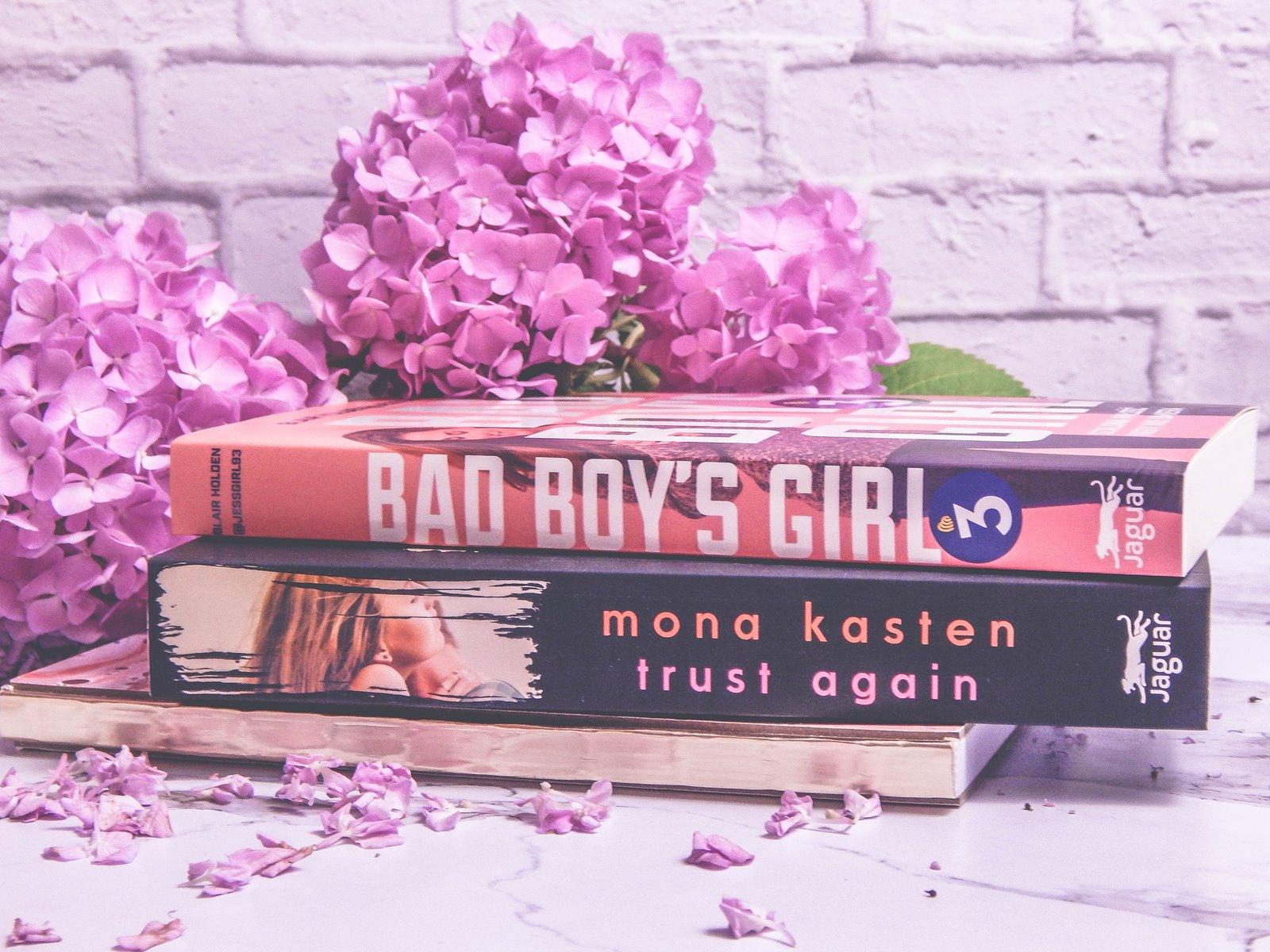 bad boys gilr I II III - recenzja opinie, cena, blog ksiązkowy, recenzje, ksiązki na wakacje, begin again, polska wersja trust again ekranizacja, blog blogi, opowieści idealne dla dorosłych, dla nastolatków, romanse