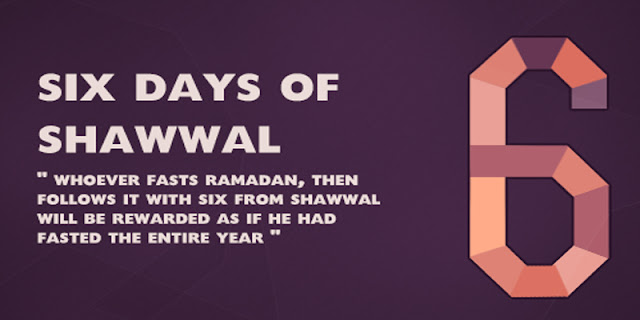 Why to Fast 6 Days in Shawwal
