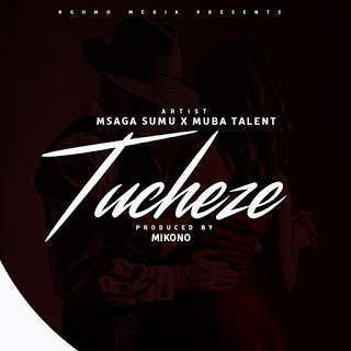 Download Audio | Msaga Sumu Ft Muba Talent - Tucheze | (Singeli)