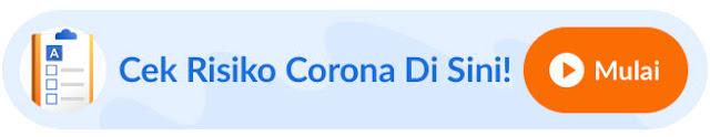 Cek Resiko Terkena Virus Corona