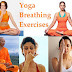 Breathing Exercises In Yoga