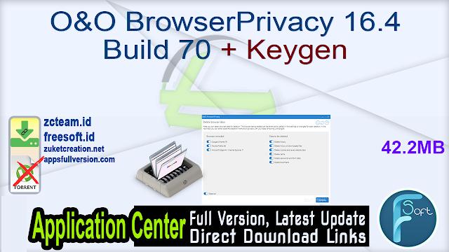 O&O BrowserPrivacy 16.4 Build 70 + Keygen_ ZcTeam.id