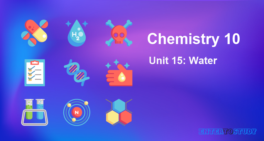 KIPS 10th Class Chemistry Notes Unit 15: Water