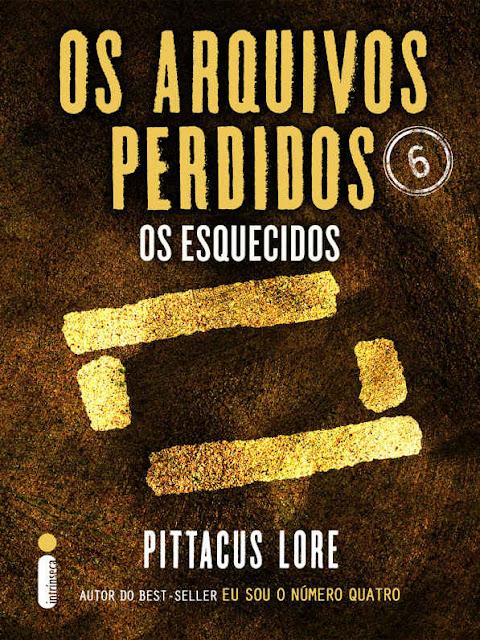 Os Arquivos Perdidos 6 Pittacus Lore