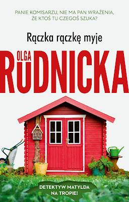 """""""Rączka rączkę myje"""" Olga Rudnicka - zapowiedź"""