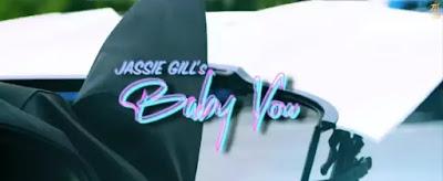 Jassie Gill - Baby You Lyrics