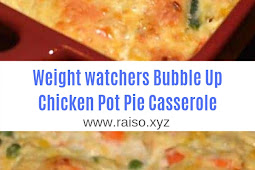 Weight watchers Bubble Up Chicken Pot Pie Casserole