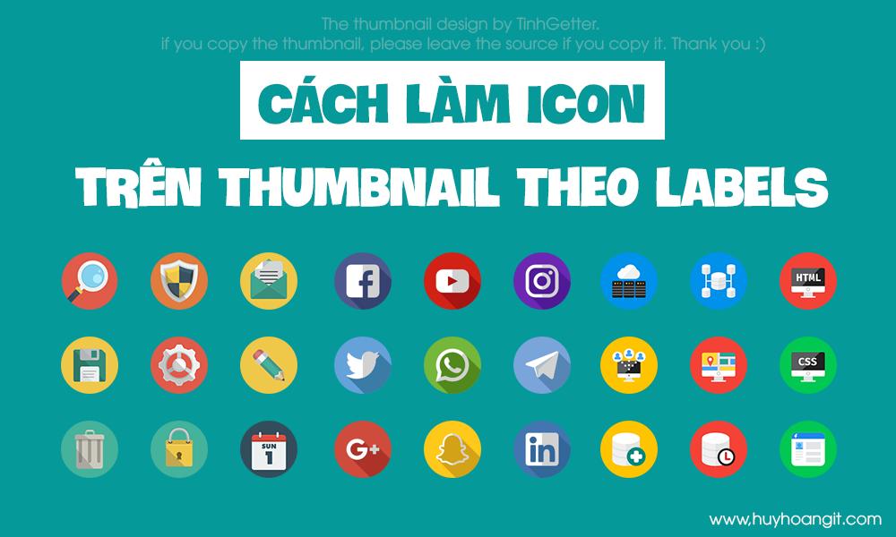 Cách làm icon trên thumbnail theo labels