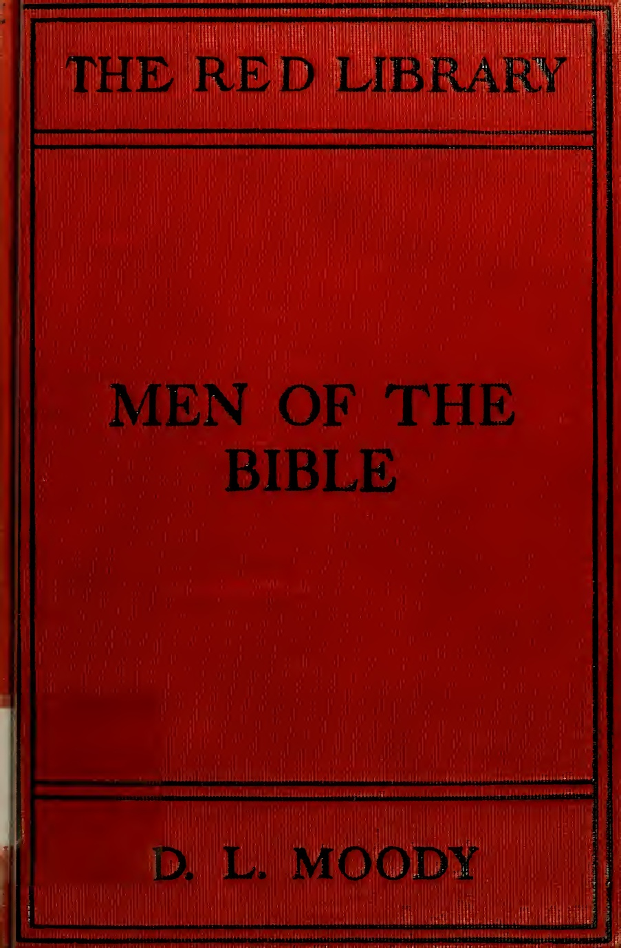 D. L. Moody-Men Of The Bible-