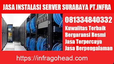 jasa instalasi server surabaya terbaik pt.infra