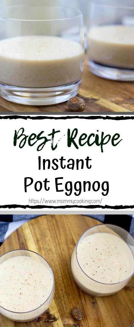 Instant Pot Eggnog #healthydrink #easyrecipe