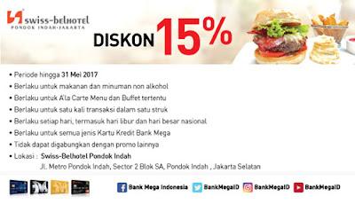 Diskon 15% Swiss Cafe @ Swiss-Belhotel Pondoh Indah - Bank Mega