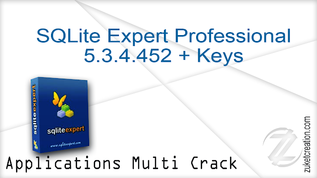 SQLite Expert Professional 5.3.4.452 + Keys    |  84 MB