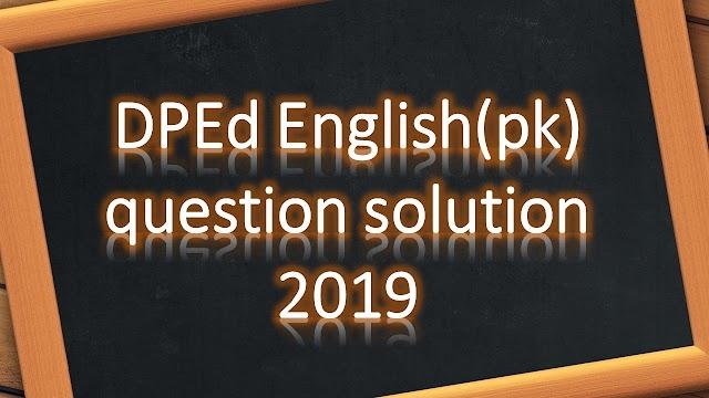 DPEd English(pk) question solution 2019