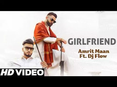 Girlfriend Amrit Maan song 2021