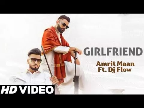 Girlfriend Amrit Maan song 2021