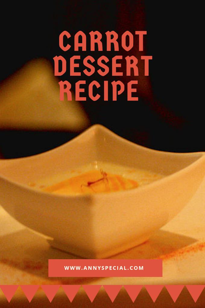 How To Make Carrots Recipe-Carrots dessert recipe .