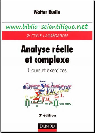 Livre : Analyse réelle et complexe, Cours et exercices - Walter Rudin