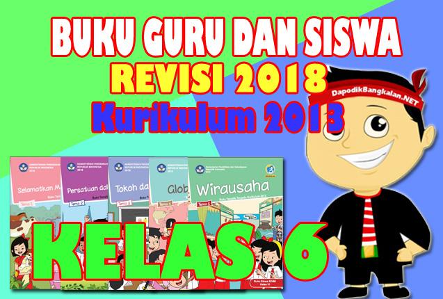 download Buku Guru dan Buku Siswa Kelas 6 Kurikulum 2013 Revisi 2018 Semester 1