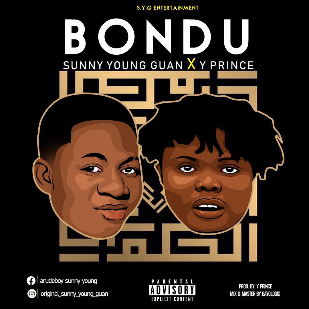 [Music] Sunny Young Guan ft Y prince - Bondu (mixed: Bayologic)