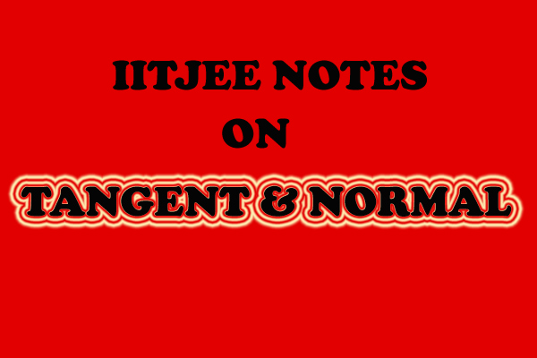 Tangent and Normal Notes