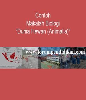 Contoh Makalah Dunia Hewan (Animalia) | Makalah Biologi