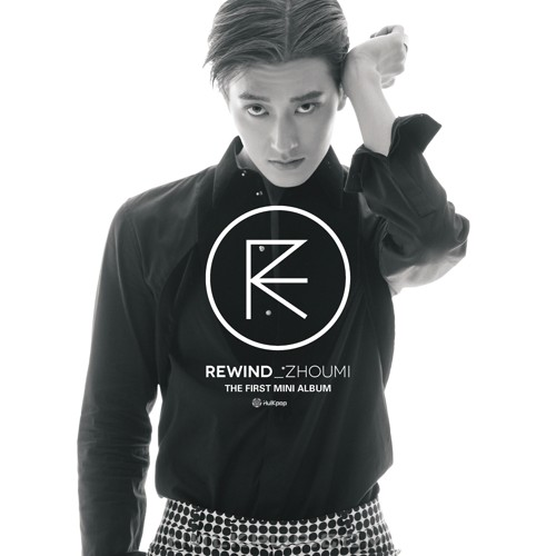ZHOUMI – The 1st Mini Album 'Rewind' (FLAC + ITUNES PLUS AAC M4A)