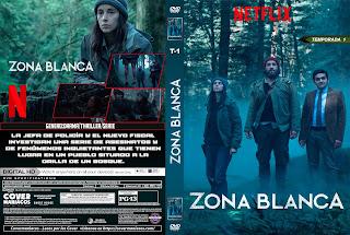 CARATULA ZONA BLANCA - ZONA BLANCHE TEMPORADA 1 2017[COVER DVD]
