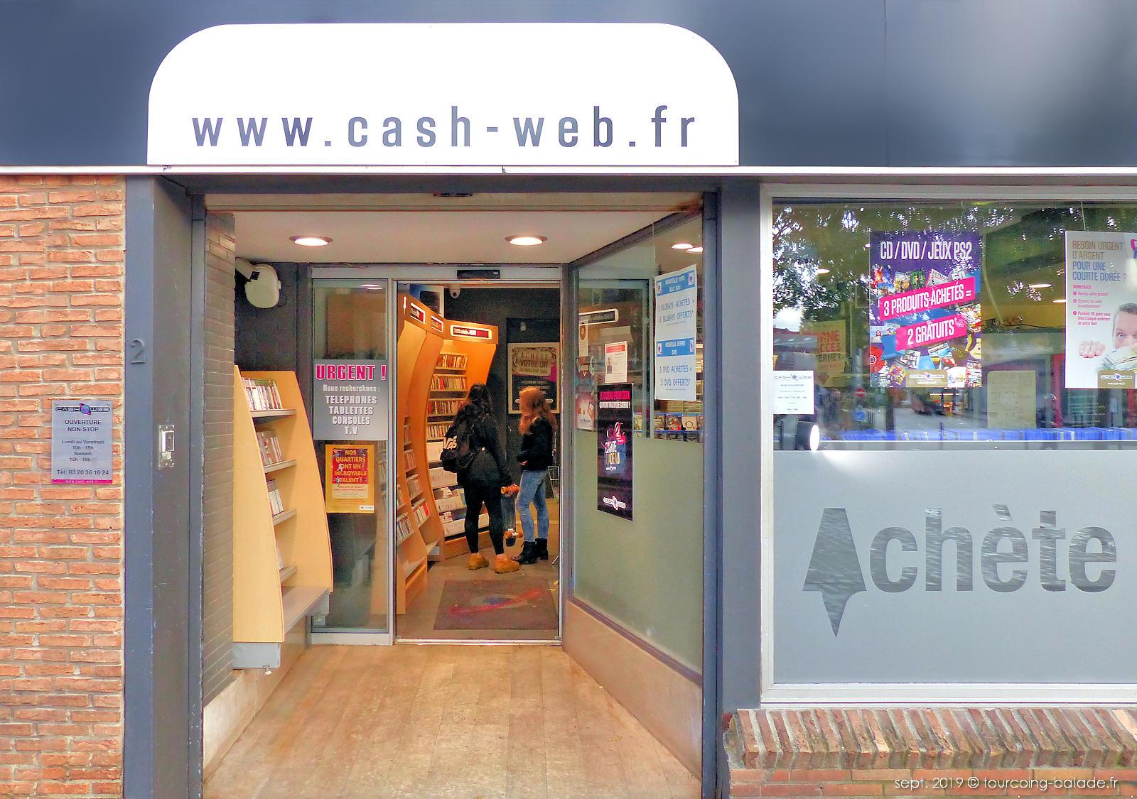 Cash Web Tourcoing Centre - Entrée