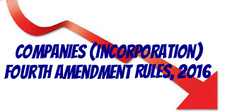 Companies-Incorporation-fourth-Amendment-Rules-2016