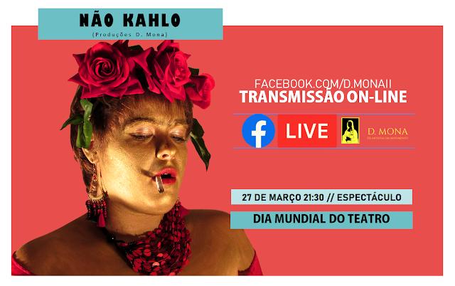 NÃO KAHLO | TRANSMISSÃO ONLINE