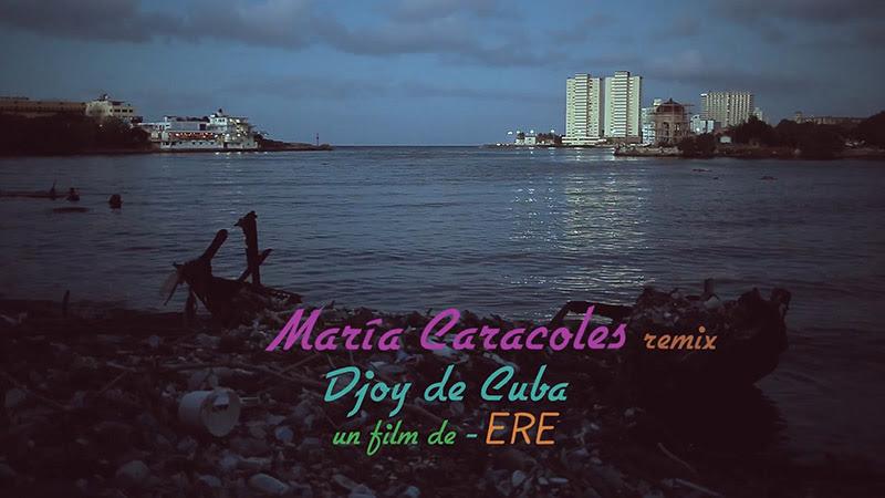 Djoy de Cuba - ¨María Caracoles¨ - Videoclip - Dirección: ERE. Portal Del Vídeo Clip Cubano