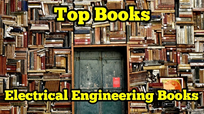 Top 10 Books Electrical Engineers Must Read | Electrical Engineering Books