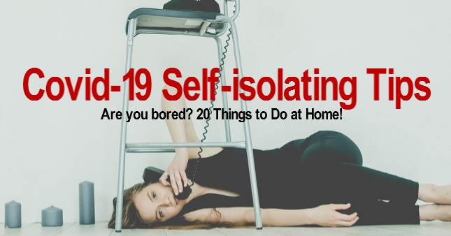 Covid-19 Self-isolating Tips