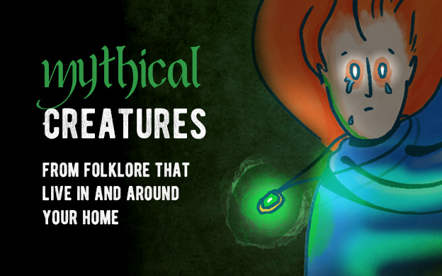 Mythical Creatures From Folklore That Live In and Around Your Home #infographic