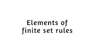Rules for the elements of a finite set