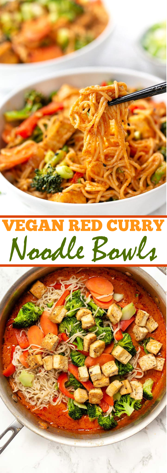 Vegan Red Curry Noodle Bowls #vegan #dinner #noodles #curry #comfortfood