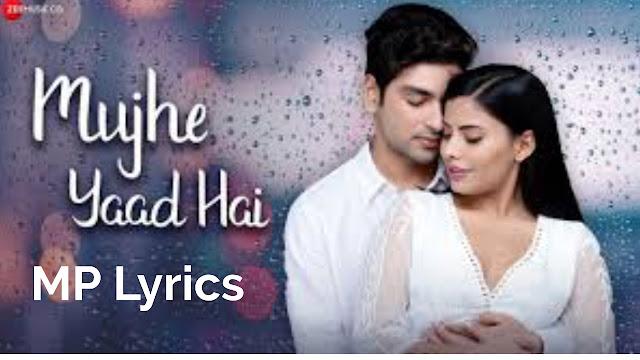 Mujhe Yaad Hai Lyrics Yasser Desai