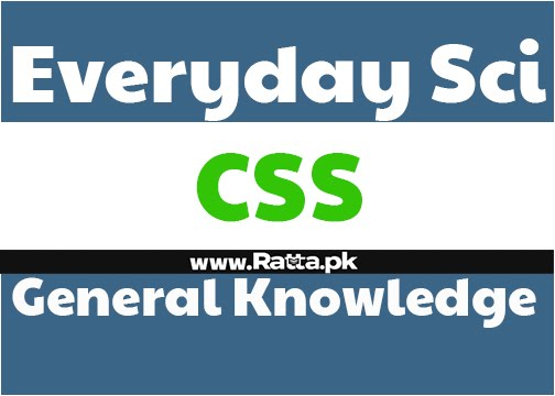 CSS Everyday Science General Knowledge