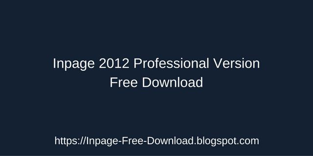 inpage-2012-professional-version-windows